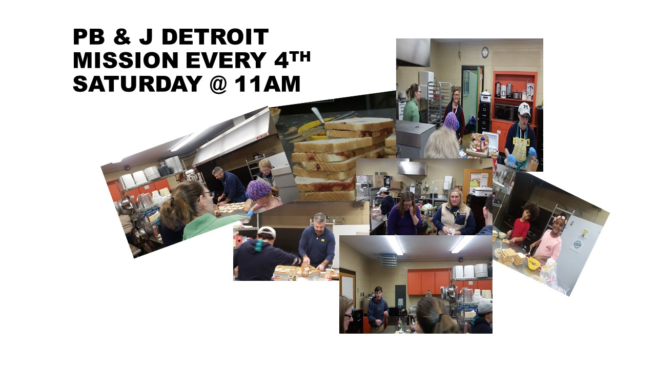 PB J DETROIT MISSION EVERY 4TH SATURDAY